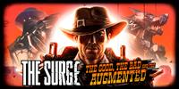 The Surge : The Good, the Bad and the Augmented #1 [2018]