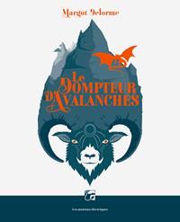 Le Dompteur d'Avalanches [2018]