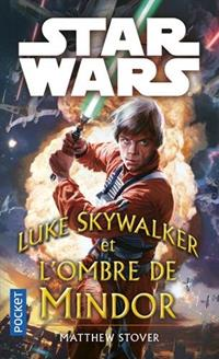 Star Wars : Luke Skywalker et l'ombre de Mindor [2017]