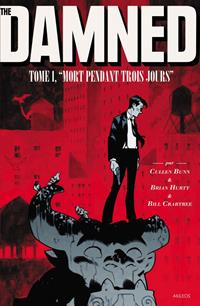 The Damned : Mort pendant trois jours #1 [2018]