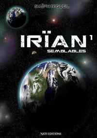 Irïan : Semblables #1 [2017]
