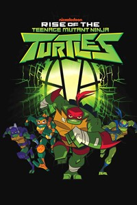 Les Tortues Ninja : Rise of the Teenage Mutant Ninja Turtles [2018]
