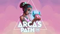 Arca's Path VR [2018]