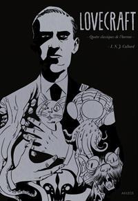 H.P. Lovecraft : Quatre classiques de l'horreur [2018]