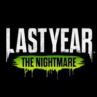 Last Year : The Nightmare [2018]