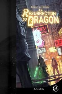 Les Chroniques de l'Étrange : La Résurrection du Dragon #2 [2016]
