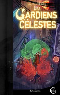 Les Chroniques de l'Étrange : Les Gardiens Célestes #3 [2018]