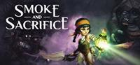 Smoke and Sacrifice - PSN