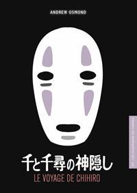 Le voyage de Chihiro [2017]
