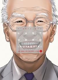 Last Hero Inuyashiki #1 [2015]