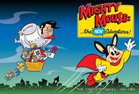Super-Souris : Mighty Mouse : The New Adventures [1987]