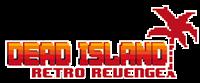 Dead Island Retro Revenge [2016]