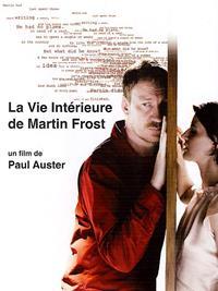 La Vie intérieure de Martin Frost [2007]