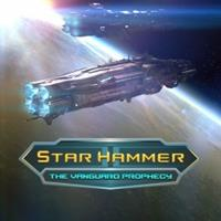 Star Hammer : The Vanguard Prophecy [2015]