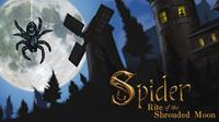 Spider : Rite of the Shrouded Moon [2015]