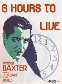 Six Hours to Live [1932]