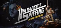 Her Majesty's SPIFFING [2016]