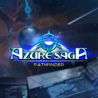 Azure Saga : Pathfinder [2018]