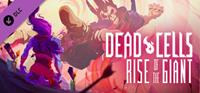 Dead Cells - Rise of the Giant [2019]