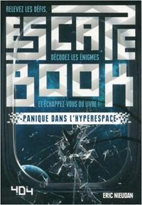 Escape book : Panique dans l'hyperespace [2018]