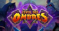Warcraft : Hearthstone : L'Éveil des Ombres [2019]