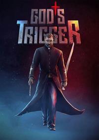 God's Trigger [2019]