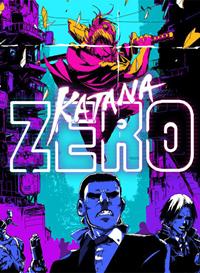 Katana Zero [2019]