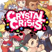 Crystal Crisis [2019]