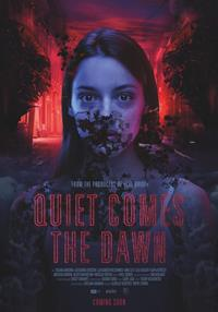 Quiet comes the dawn [2019]