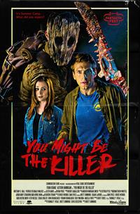 You might be the killer [2019]