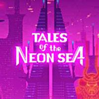 Tales of the Neon Sea [2019]