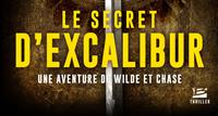 Wilde et Chase : Le secret d'Excalibur #3 [2019]