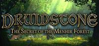 Druidstone : The Secret of the Menhir Forest [2019]