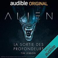 Alien : La sortie des profondeurs [2017]