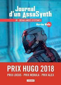 Journal d'un AssasSynth : Défaillances systèmes #1 [2019]