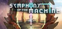 Symphony of the Machine [2017]