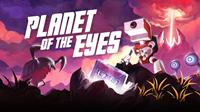 Planet of the Eyes [2015]