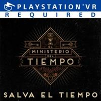El ministerio del tiempo : The Ministry of Time VR : Save the time [2017]