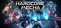 Hardcore Mecha [2019]