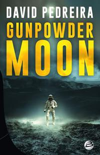 Gunpowder Moon [2019]