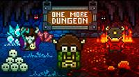 One More Dungeon [2015]