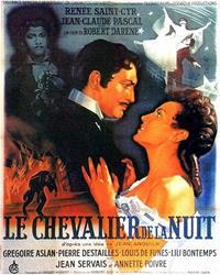 Le Chevalier de la Nuit [1954]