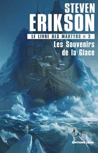 Le livre des Martyrs : Les Souvenirs de la Glace #3 [2019]