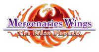 Mercenaries Saga : Mercenaries Wings : The False Phoenix [2018]