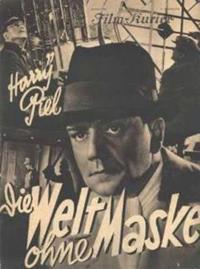 Die Welt ohne Maske [1934]