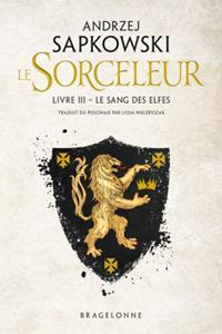 La Saga du Sorceleur : Le Sang des Elfes [2019]