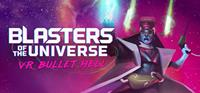 Blasters of the Universe [2017]