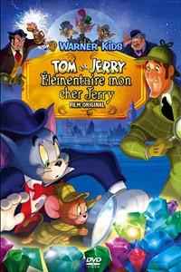 Tom et Jerry - Élémentaire mon cher Jerry [2010]