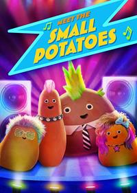 Meet the Small Potatoes [2013]