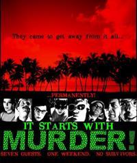 It Starts with Murder! [2009]
